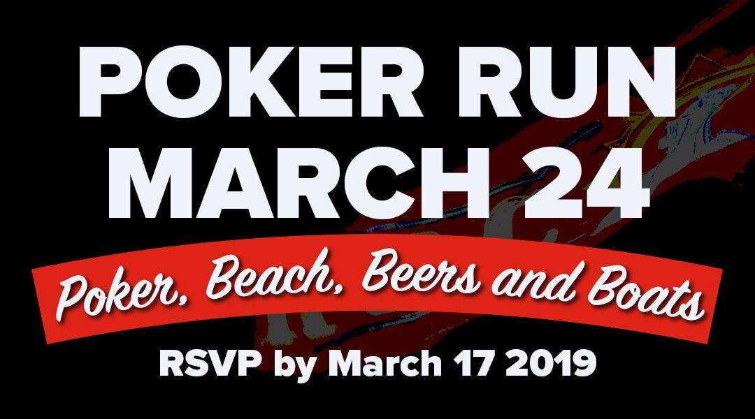 Poker Run – March 24