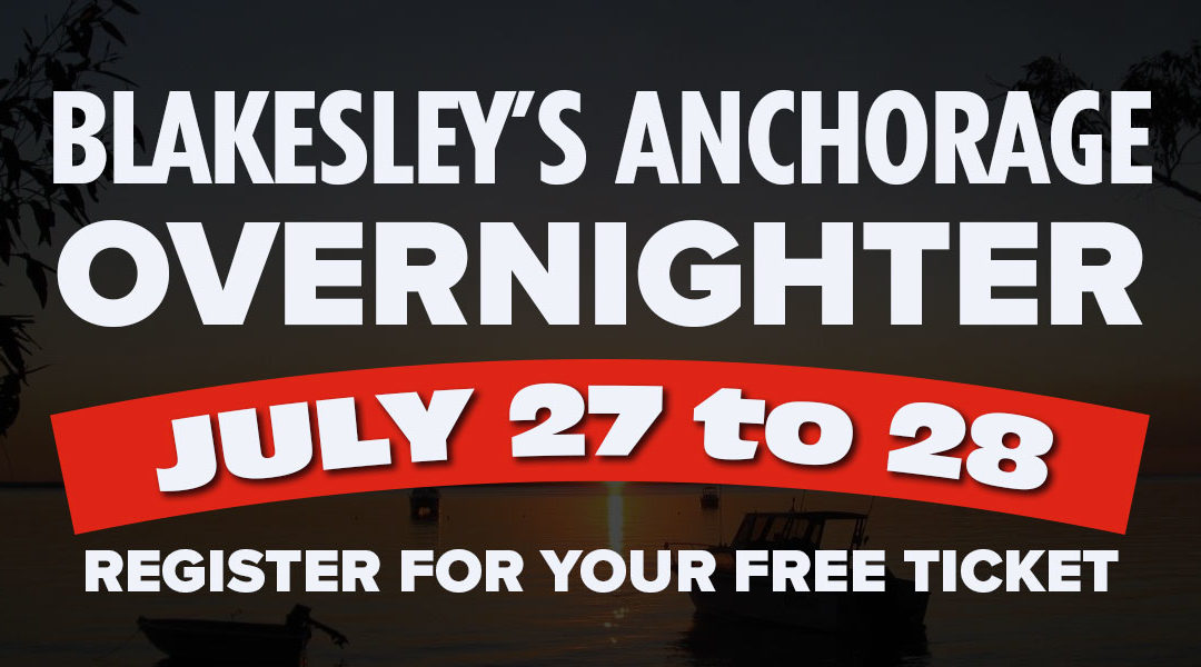 Weekend Overnighter– Blakesley's Anchorage