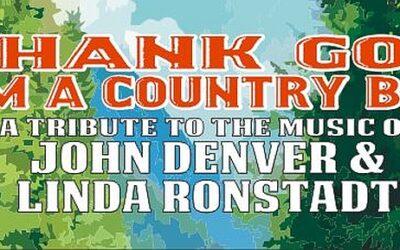 Thank God I'm a Country Boy – John and Linda Tribute Show